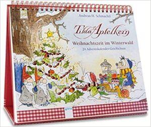 Tilda Apfelkern. Weihnachtszeit im Winterwald: 24 Adventskalendergeschichten