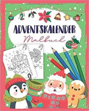 Adventskalender Malbuch für Jungen und Mädchen