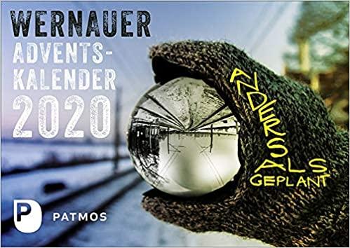 Wernauer Adventskalender 2020: Anders als geplant