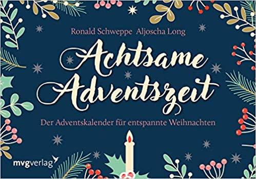 Achtsame Adventszeit: Der Adventskalender für entspannte Weihnachten