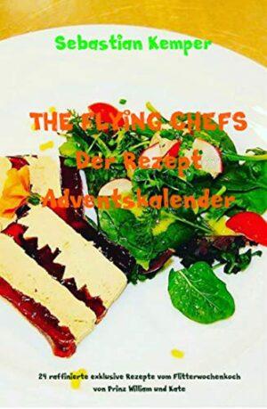 The Flying Chefs - Der Rezept Adventskalender 51AutMAo19L