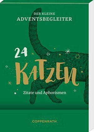 Der kleine Adventsbegleiter - Katzen: 24 Zitate und Aphorismen