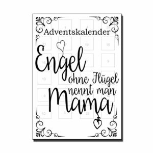 Lieblingsmensch Adventskalender - Engel ohne Flügel nennt man Mama
