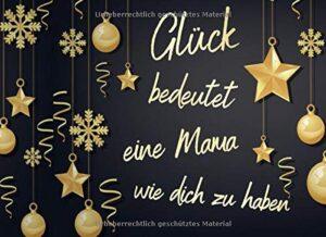 Glück bedeutet eine Mama wie dich zu haben: Adventskalender Gutscheinbuch / Gutscheinheft zum selbst ausfüllen mit 24 Gutscheinen