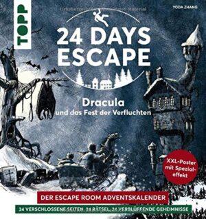 24 DAYS ESCAPE – Der Escape Room Adventskalender: Dracula und das Fest der Verfluchten: 24 verschlossene Rätselseiten und XXL-Poster mit Spezialeffekt. Das Escape Adventskalenderbuch!