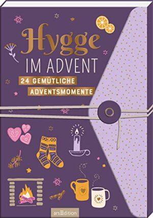 Hygge im Advent – 24 gemütliche Adventsmomente