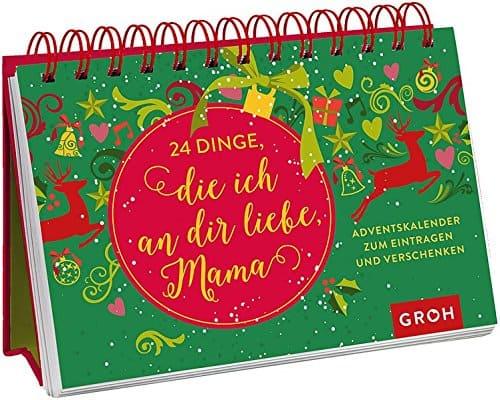 Der 24 Dinge, die ich an dir liebe, Mama: Adventskalender