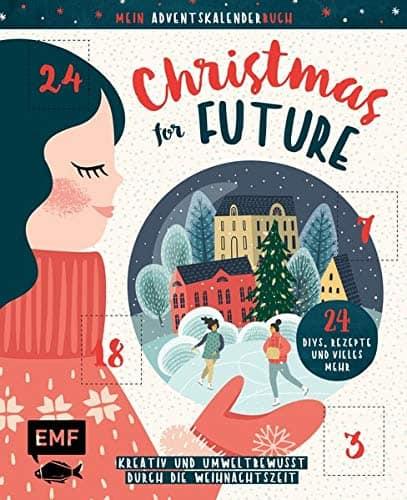 Mein Adventskalender-Buch: Christmas for Future