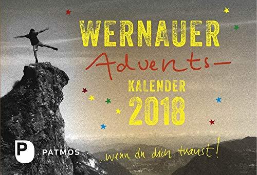 Wernauer Adventskalender 2018: … wenn du dich traust!