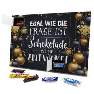 Egal wie die Frage ist, Schokolade ist die Antwort 434153 AKM 0001 00021 1