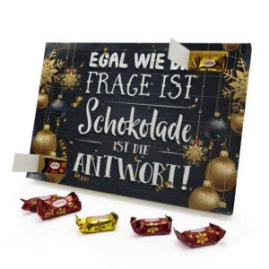 Egal wie die Frage ist, Schokolade ist die Antwort 787725 AKZ 0001 00021 1